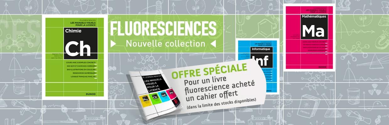 Nouvelle collection FLUORESCIENCES + offre promo cahier offert