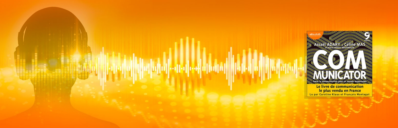 Le Communicator se lit ET s'écoute