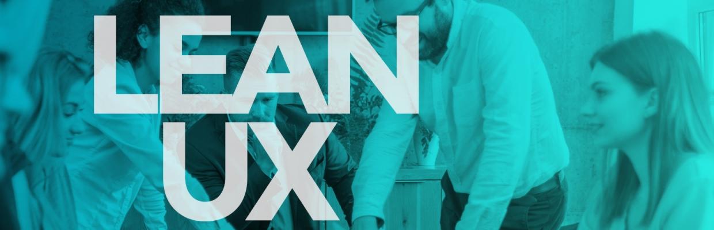 Comment intégrer Lean UX dans vos méthodes de travail