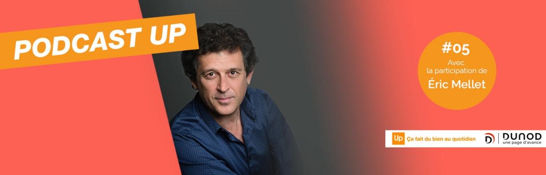 Podcast 5 : les 7 conseils pour réussir la psychologie positive en entreprise