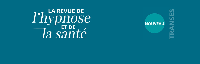 tetiere_revue-hypnose-et-sante-transes.jpg