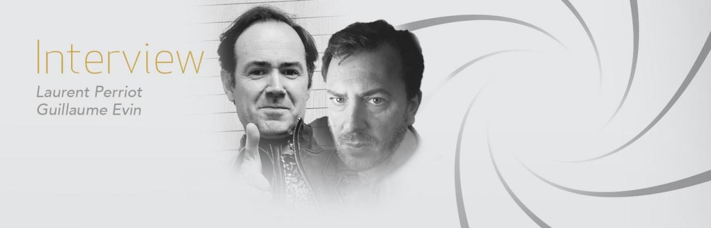 Le monde de JAMES BOND - interview de Laurent Perriot et Guillaume Evin