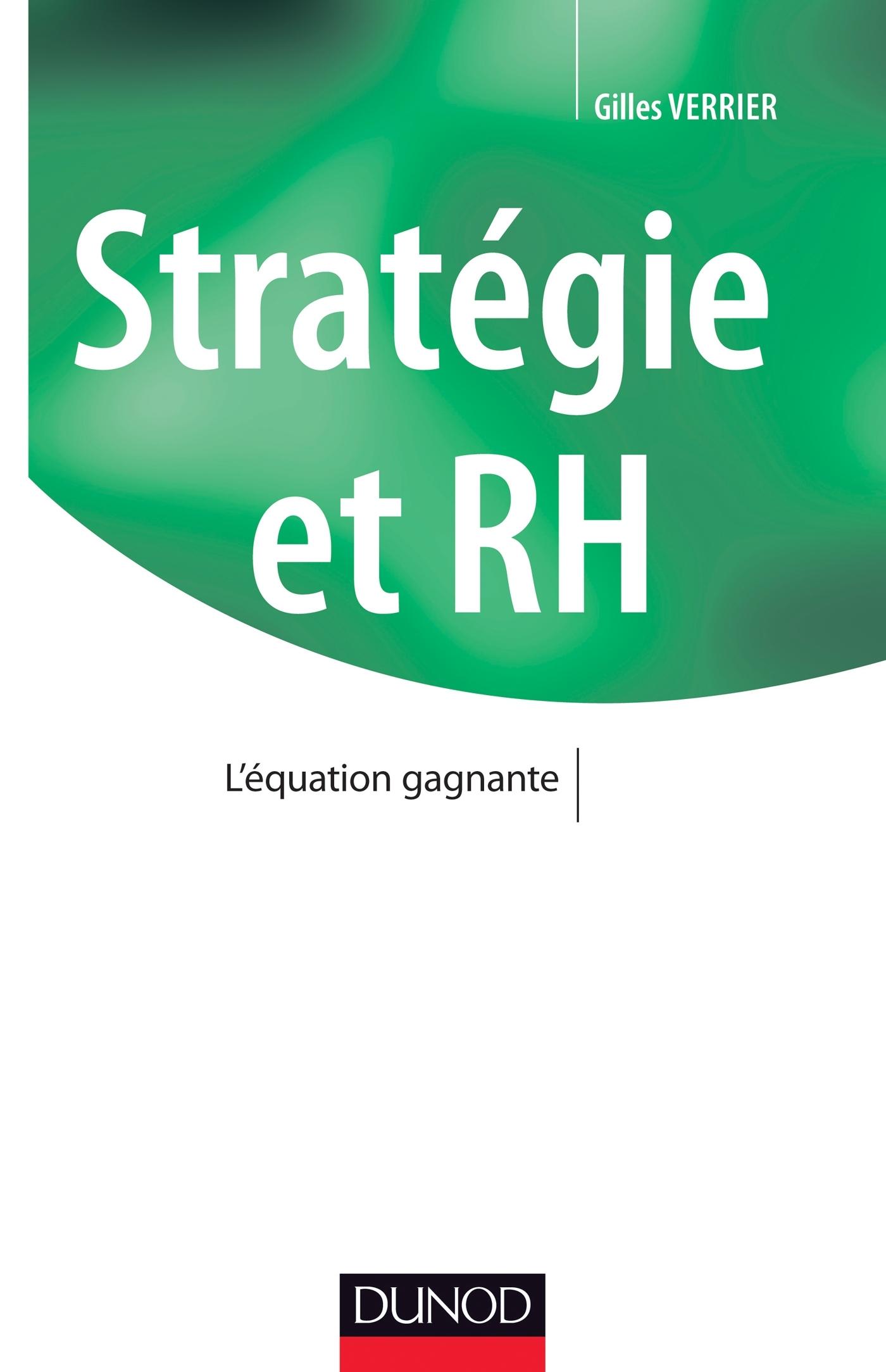 Stratégie et RH. L'équation gagnante - Gilles Verrier