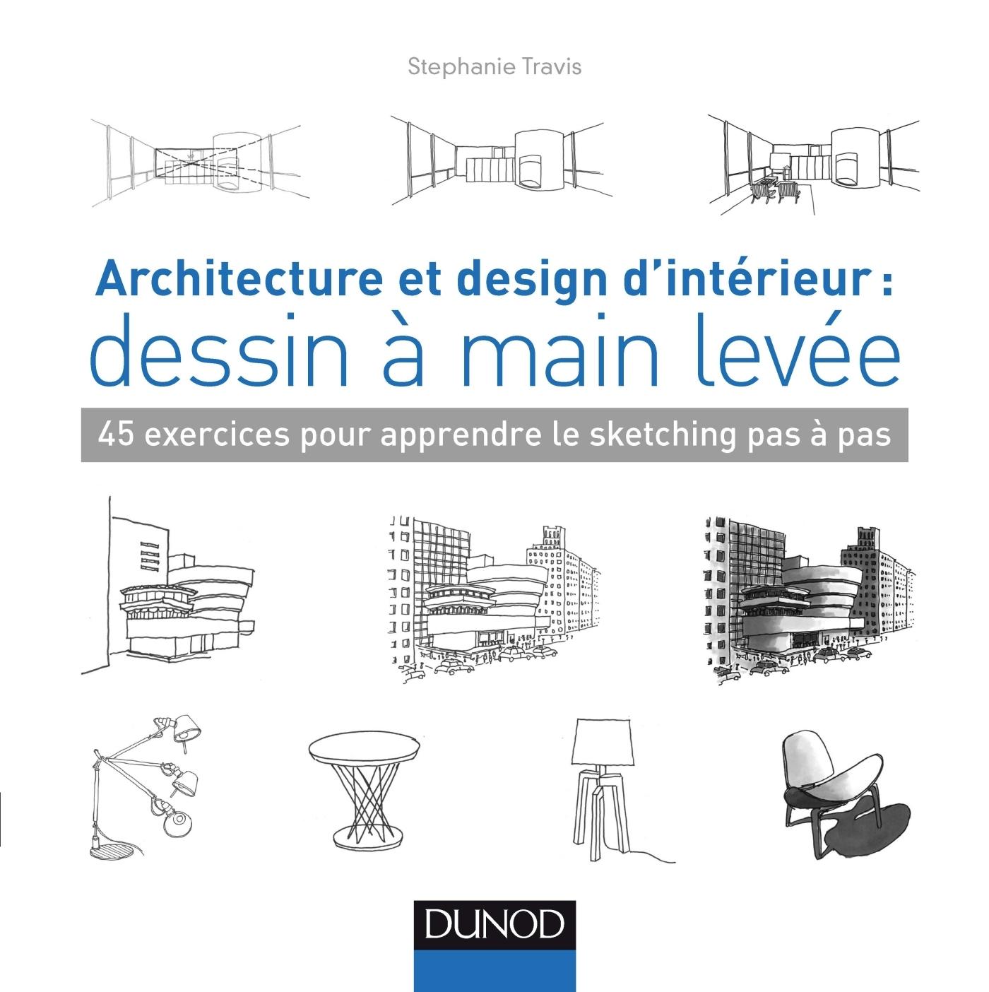 architecture et design d 39 int rieur dessin main lev e 45 exercices pour apprendre le. Black Bedroom Furniture Sets. Home Design Ideas