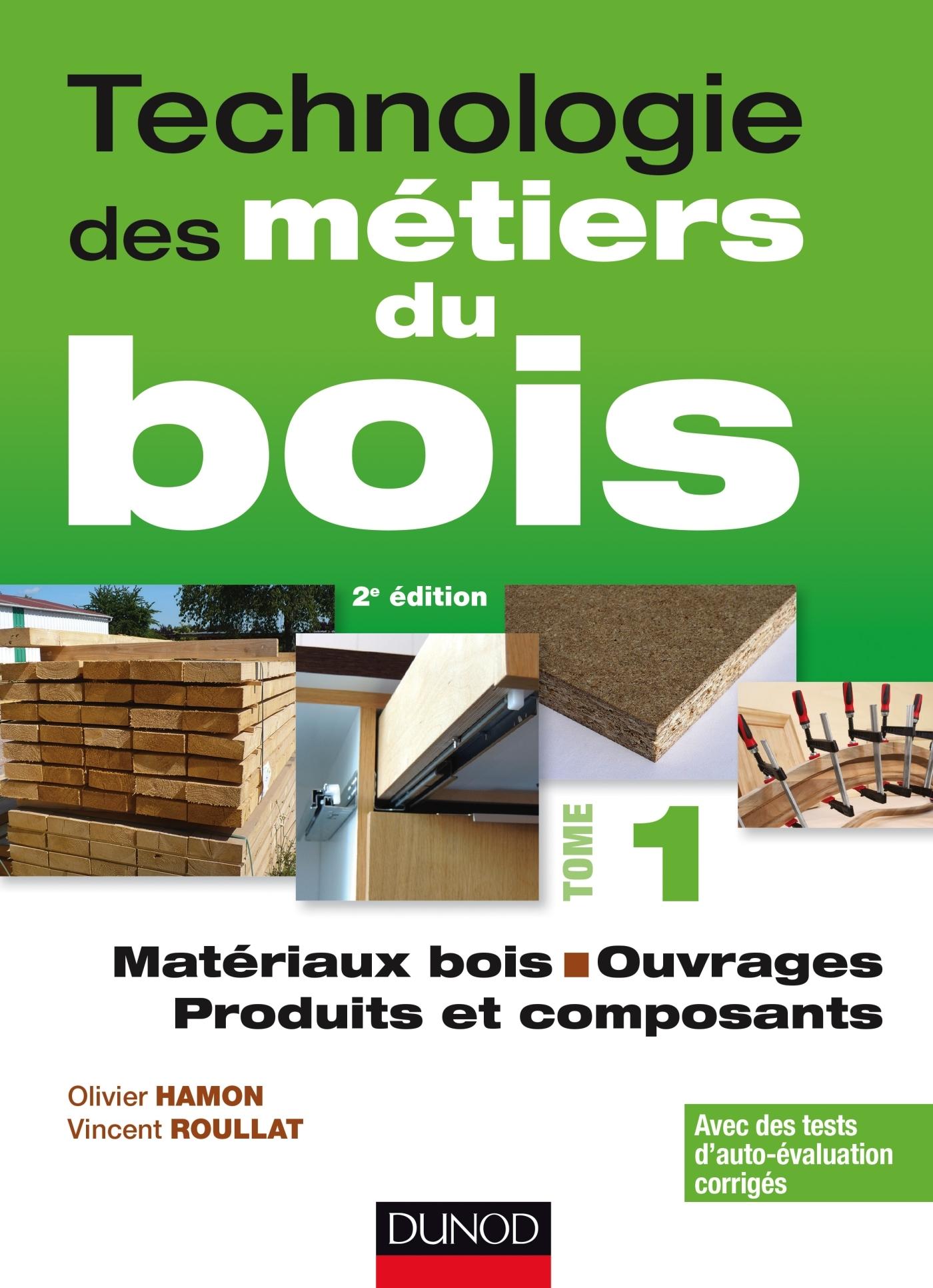 Formation Menuiserie D Art technologie des métiers du bois - tome 1 - matériaux bois