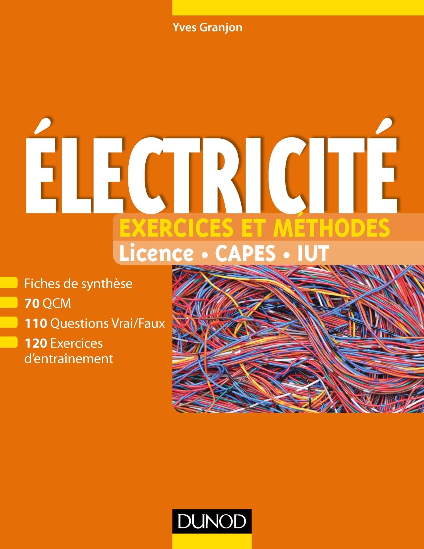 Electricité : Exercices et méthodes ( 2017 ).
