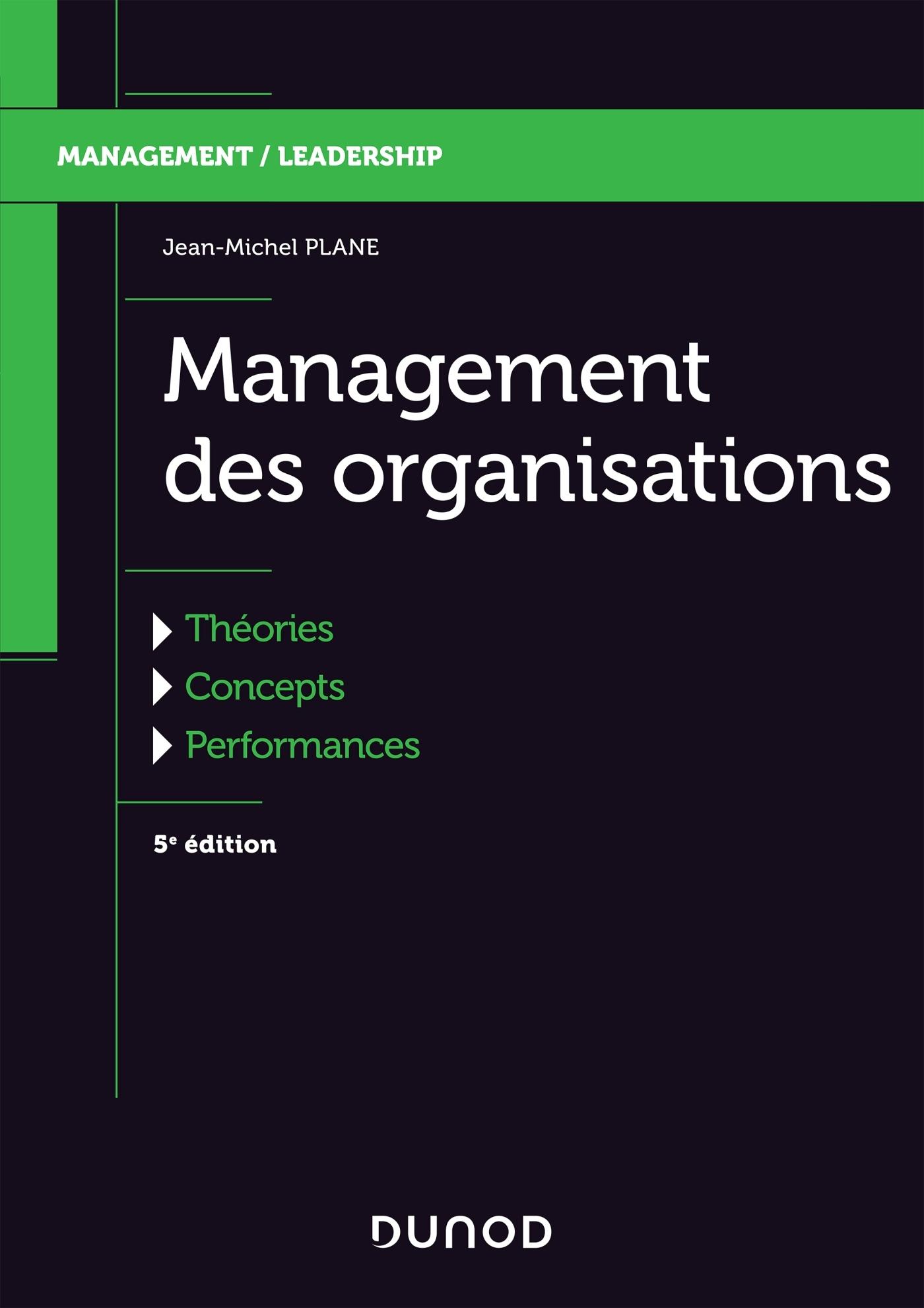 Management Des Organisations Theories Concepts Performances