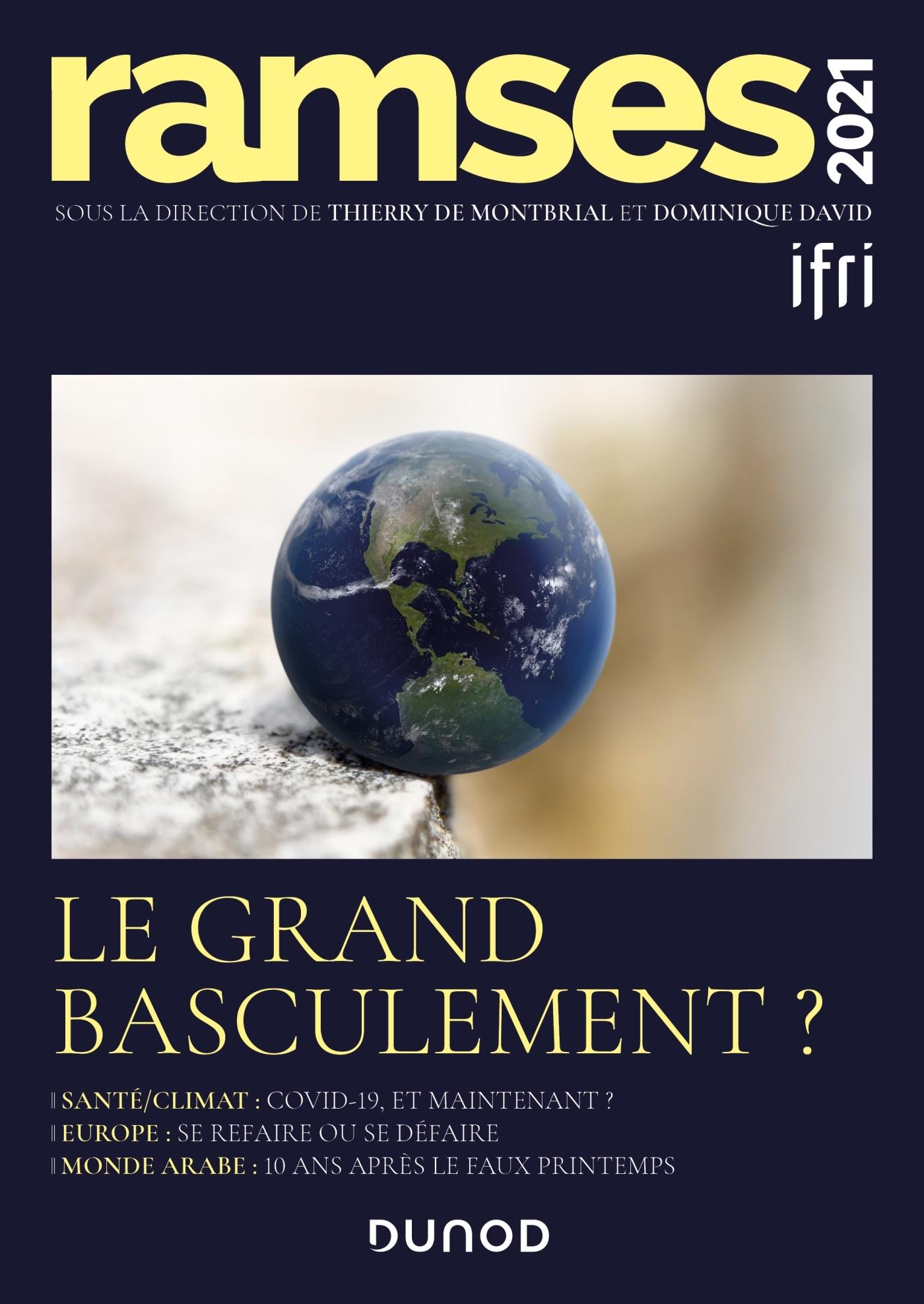 Ramses 2021 Le Grand Basculement Livre Et Ebook Science Politique De I F R I Dunod