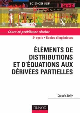 Éléments de distributions et d'équations aux dérivées partielles