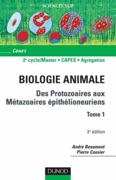 Des protozoaires aux métazoaires épithélioneuriens - Tome 1