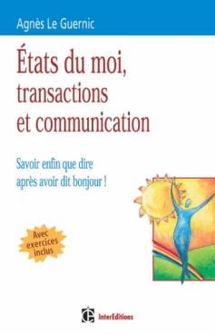Etats du moi, transactions et communication