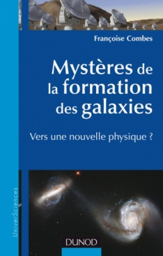 Mystères de la formation des galaxies