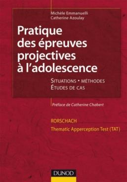 Pratique des épreuves projectives à l'adolescence