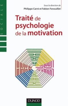 Traité de psychologie de la motivation