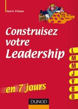 Construisez votre leadership ... en 7 jours
