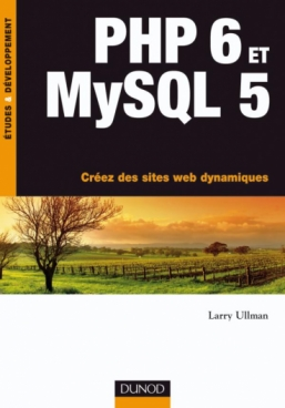 PHP 6 et MySQL 5
