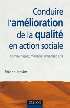 Conduire l'amélioration de la qualité en action sociale