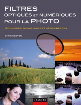 Filtres optiques et numériques pour la photo