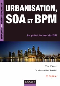 Urbanisation, SOA et BPM