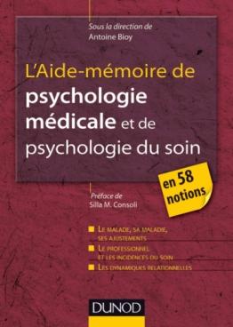 L'Aide-mémoire de psychologie médicale et psychologie du soin