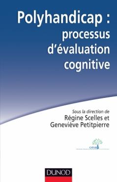 Polyhandicap : processus d'évaluation cognitive
