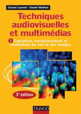 Techniques audiovisuelles et multimédias.