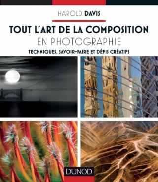 Tout l'art de la composition en photographie