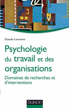 Psychologie du travail et des organisations