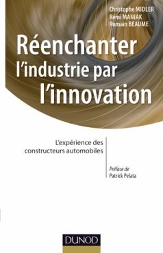 Réenchanter l'industrie par l'innovation