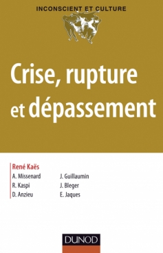 Crise, rupture et dépassement
