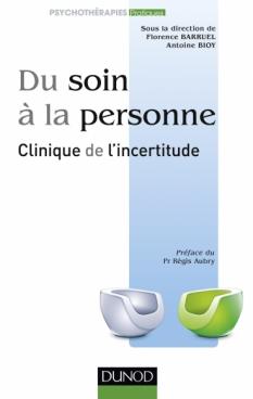 Du soin à la personne : clinique de l'incertitude