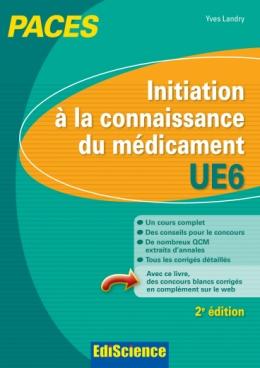 Initiation à la connaissance du médicament UE6 PACES