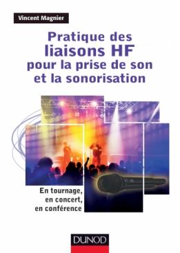 Pratique des liaisons HF pour la prise de son et la sonorisation