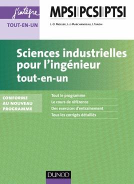 Sciences industrielles pour l'ingénieur tout-en-un MPSI-PCSI-PTSI