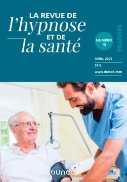 Revue de l'hypnose et de la santé n°15 - 2/2021