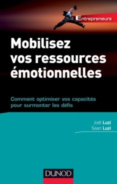 Mobilisez vos ressources émotionnelles