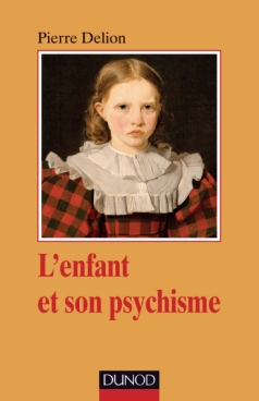L'enfant et son psychisme