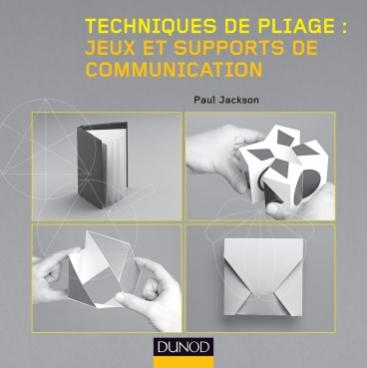 Techniques de pliage : jeux et supports de communication