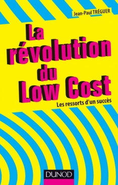 La révolution du Low cost