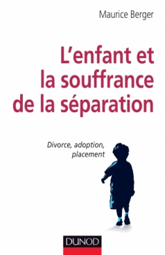 L'enfant et la souffrance de la séparation