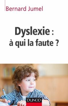 Dyslexie : à qui la faute ?