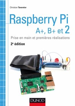Raspberry Pi A+, B+ et 2