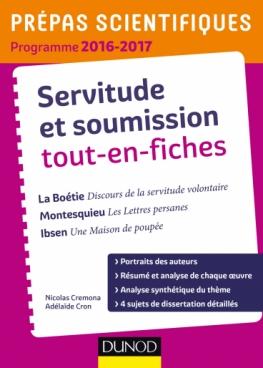 Servitude et Soumission tout-en-fiches - Prépas scientifiques 2016-2017