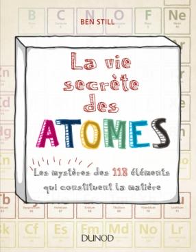 La vie secrète des atomes