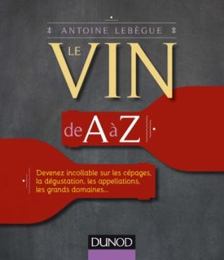 Le vin de A à Z