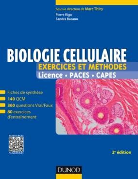 Biologie cellulaire - Exercices et méthodes