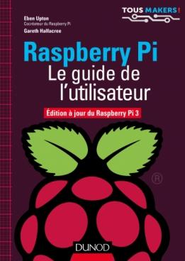 Raspberry Pi - Le guide de l'utilisateur