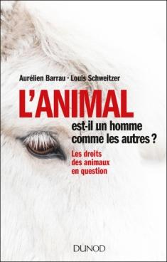 L'animal est-il un homme comme les autres ?