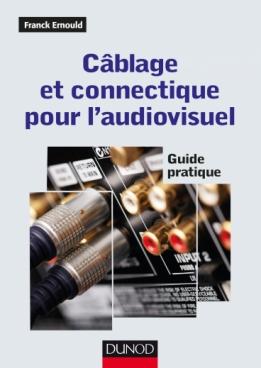 Câblage et connectique pour l'audiovisuel