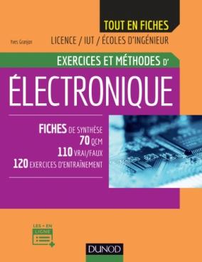 Electronique - Exercices et méthodes